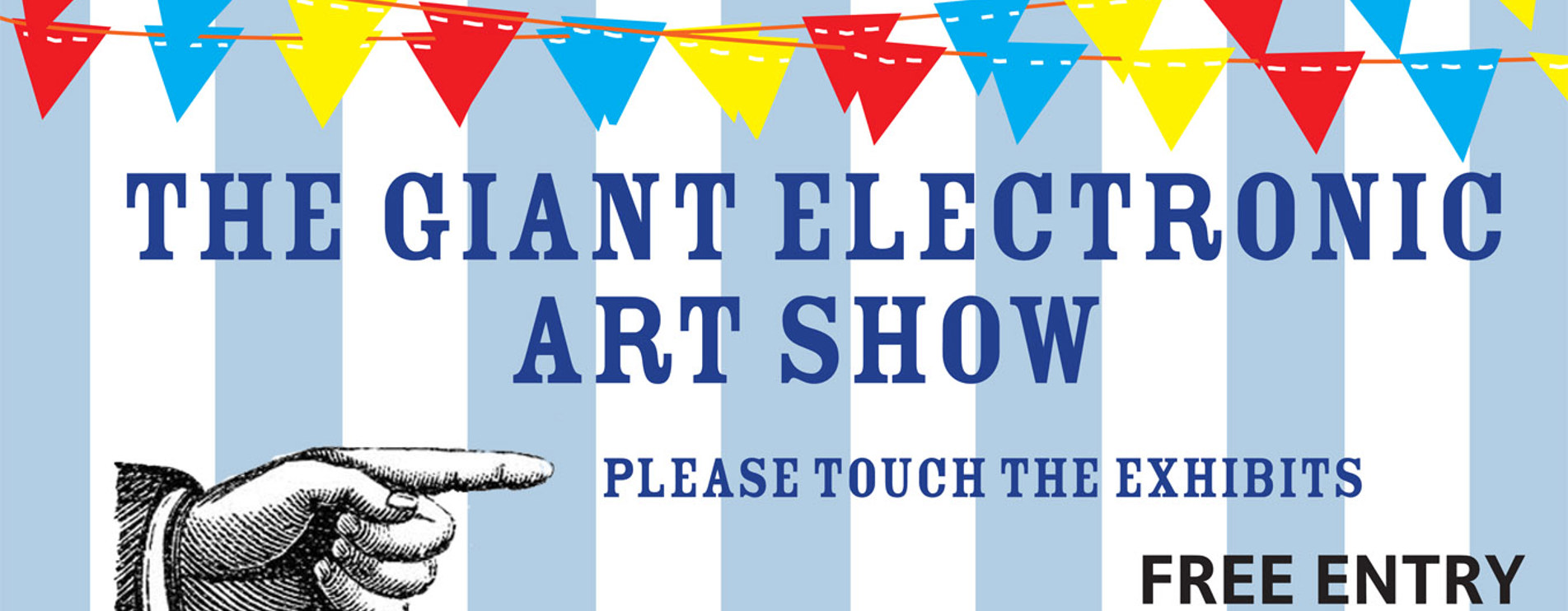 The Giant Electronic Art Show