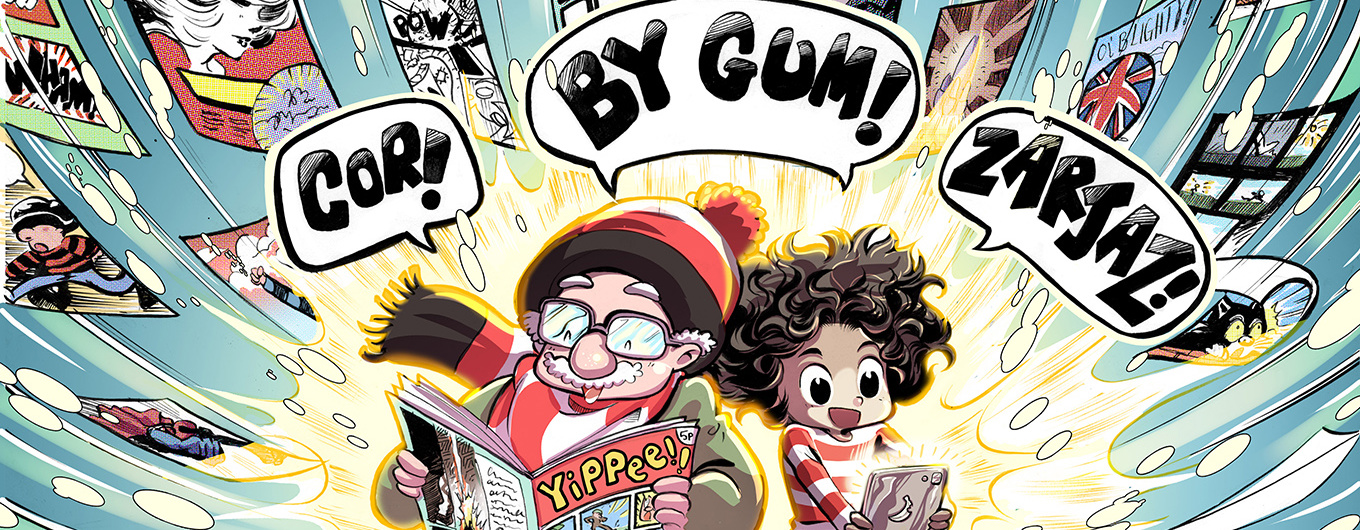 The Story of British Comics So Far: Cor! By Gum! Zarjaz!
